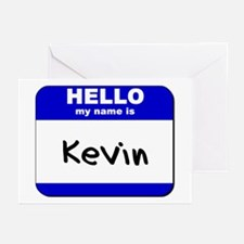 hello my name is kevin  Greeting Cards (Package of