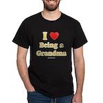 Love being Grandma Dark T-Shirt