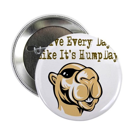 "Hump Day - Lght 2.25"" Button"