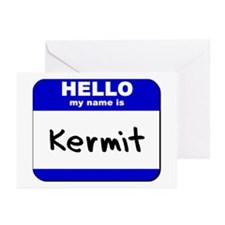 hello my name is kermit  Greeting Cards (Package o