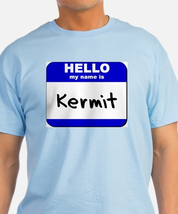 hello my name is kermit T-Shirt