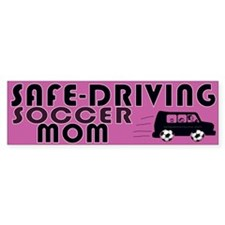 Safedriving Soccer Mom Bumper Sticker