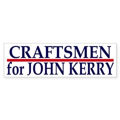 Craftsmen for John Kerry (bumper sticker)