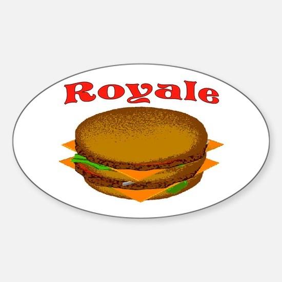 ROYALE Sticker (Oval)