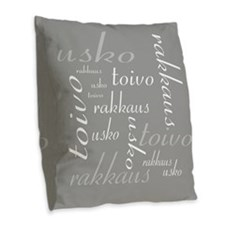 Faith Hope Love In Finnish Burlap Throw Pillow