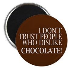 Trust People Dislike Chocolate Magnets