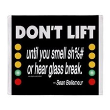 DOnt Lift Throw Blanket