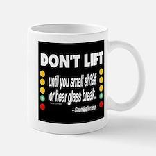 DOnt Lift Mugs