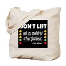 DOnt Lift Tote Bag