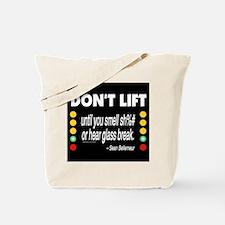 DOnt Lift Tote Bag