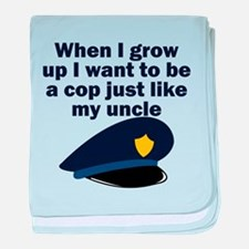 Cop Just Like My Uncle baby blanket