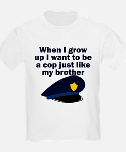 Cop Just Like My Brother T-Shirt