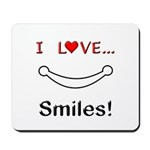 I Love Smiles Mousepad