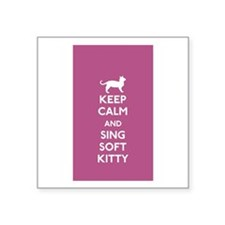 Keep Calm and Sing Soft Kitty Sticker