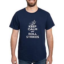 Keep Calm Roll Strikes T-Shirt