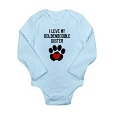 I Love My Goldendoodle Sister Body Suit