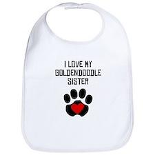 I Love My Goldendoodle Sister Bib
