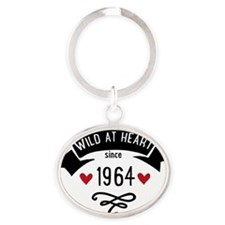 wild at heart since 1964 Oval Keychain