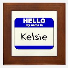 hello my name is kelsie  Framed Tile