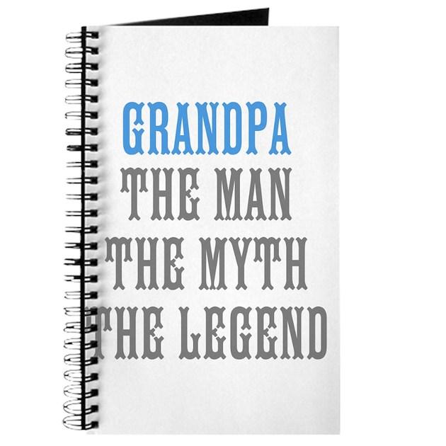 Grandpa The Man Myth Legend Journal By Hqart
