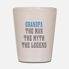 Grandpa The Man Myth Legend Shot Glass