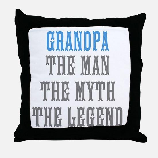 Grandpa The Man Myth Legend Throw Pillow