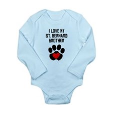 I Love My St. Bernard Brother Body Suit