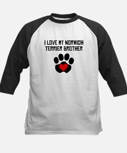 I Love My Norwich Terrier Brother Baseball Jersey