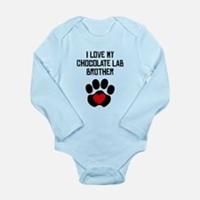 I Love My Chocolate Lab Brother Body Suit
