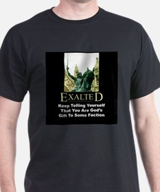 Exalted T-Shirt