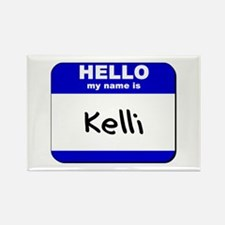 hello my name is kelli Rectangle Magnet