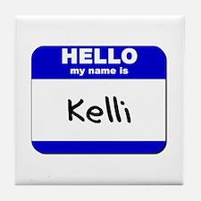 hello my name is kelli  Tile Coaster