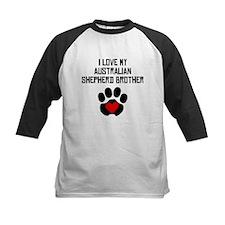 I Love My Australian Shepherd Brother Baseball Jer