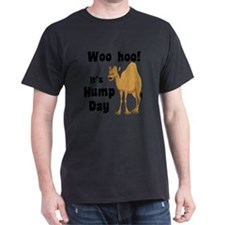 Hump Day!! T-Shirt