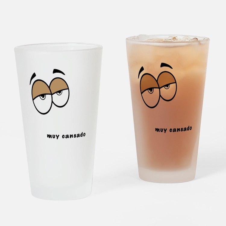 Muy Cansado Drinking Glass