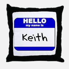hello my name is keith  Throw Pillow