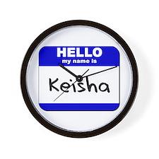 hello my name is keisha  Wall Clock