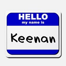 hello my name is keenan  Mousepad