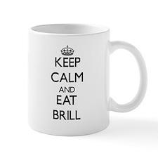 Keep calm and eat Brill Mugs