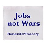 Jobs Not Wars Throw Blanket