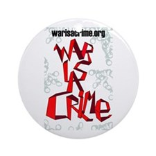 War Is A Crime Ornament (Round)