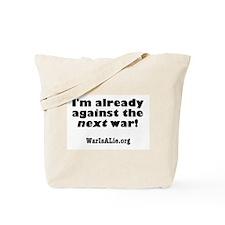War Is A Lie Tote Bag