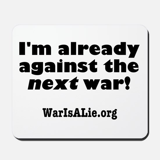 War Is A Lie Mousepad