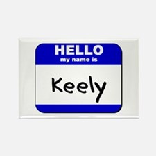 hello my name is keely Rectangle Magnet