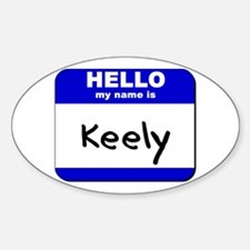 hello my name is keely Oval Decal