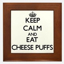 Keep calm and eat Cheese Puffs Framed Tile