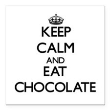 """Keep calm and eat Chocolate Square Car Magnet 3"""" x"""