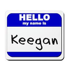 hello my name is keegan  Mousepad