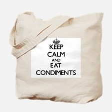 Keep calm and eat Condiments Tote Bag