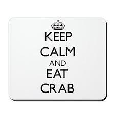 Keep calm and eat Crab Mousepad